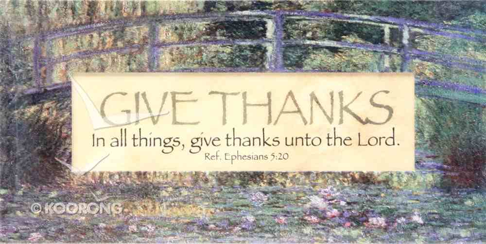 Easeled Magnet: In All Things, Give Thanks Unto the Lord (Eph 5:20) Novelty