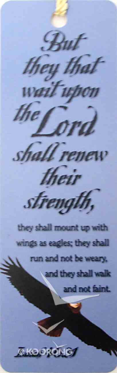 Bookmark With Tassel: But They That Wait on the Lord Shall Renew Their Strength Stationery