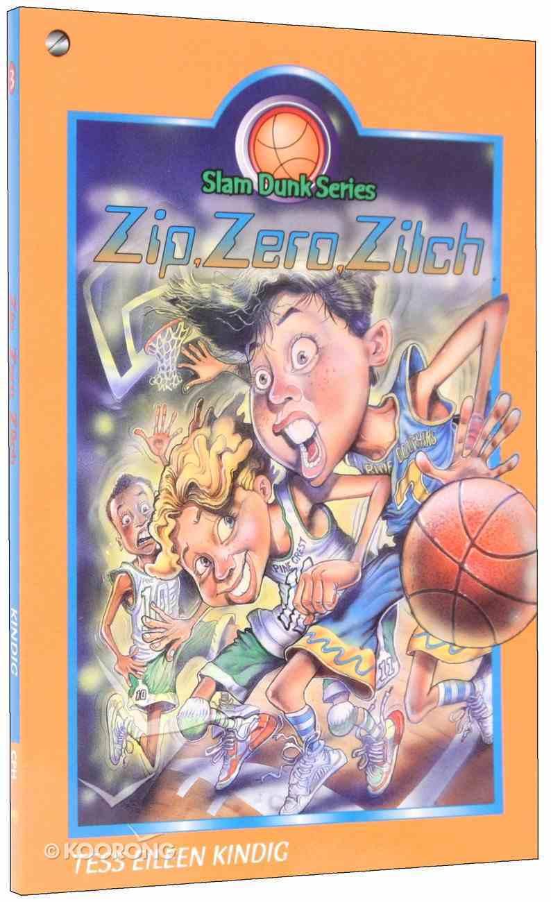 Zip, Zero, Zilch (#03 in Slam Dunk Series) Paperback