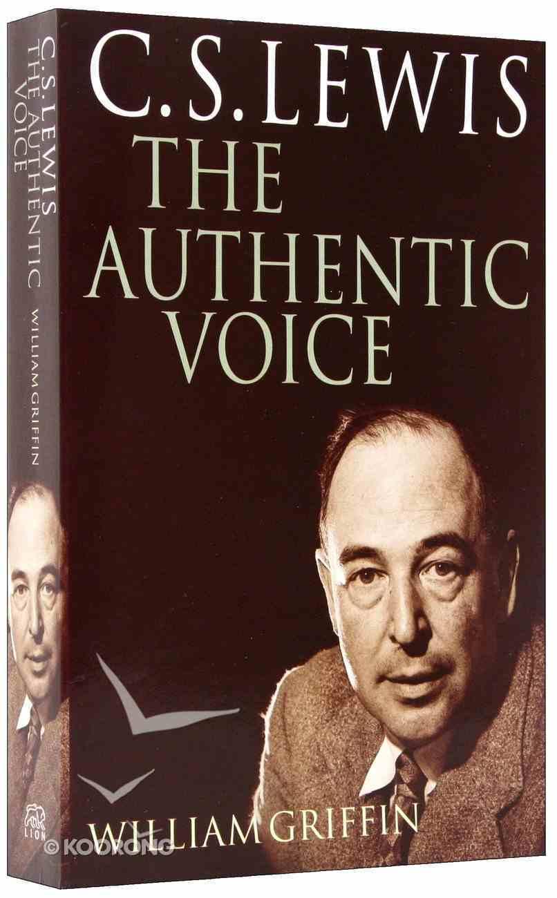 Lewis: The Authentic Voice Paperback