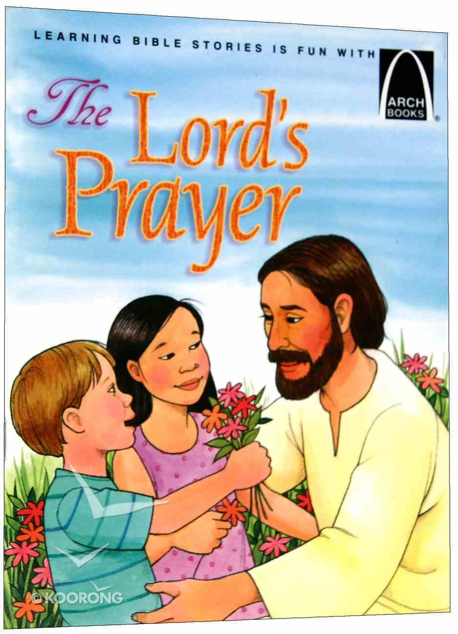 The Lord's Prayer (Arch Books Series) Paperback