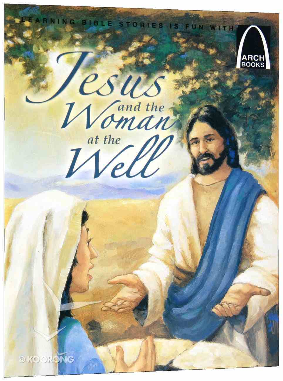 Arch Books: Jesus and the Woman At the Well Paperback