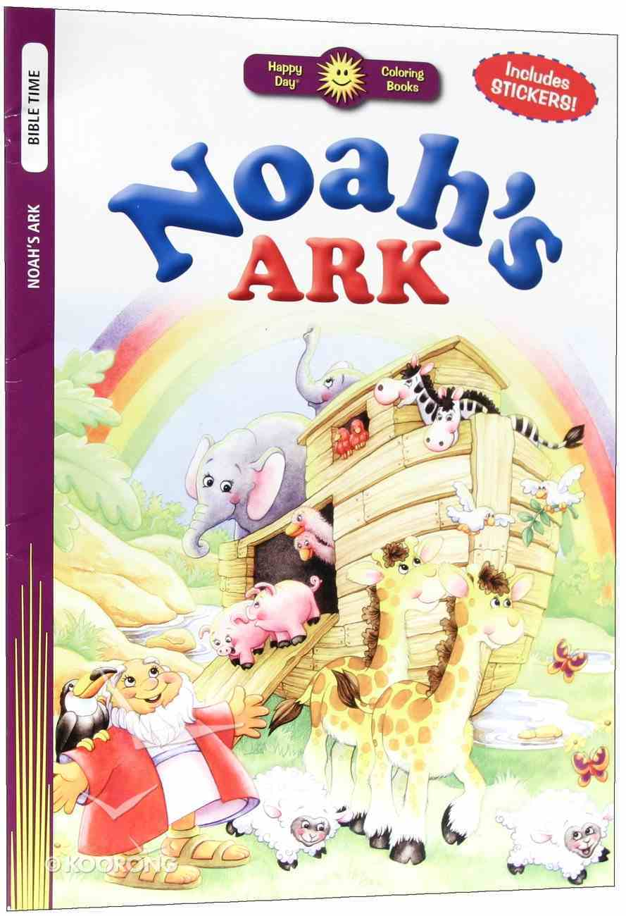 Noah's Ark (Includes Stickers) (Happy Day Colouring & Activity Series) Paperback