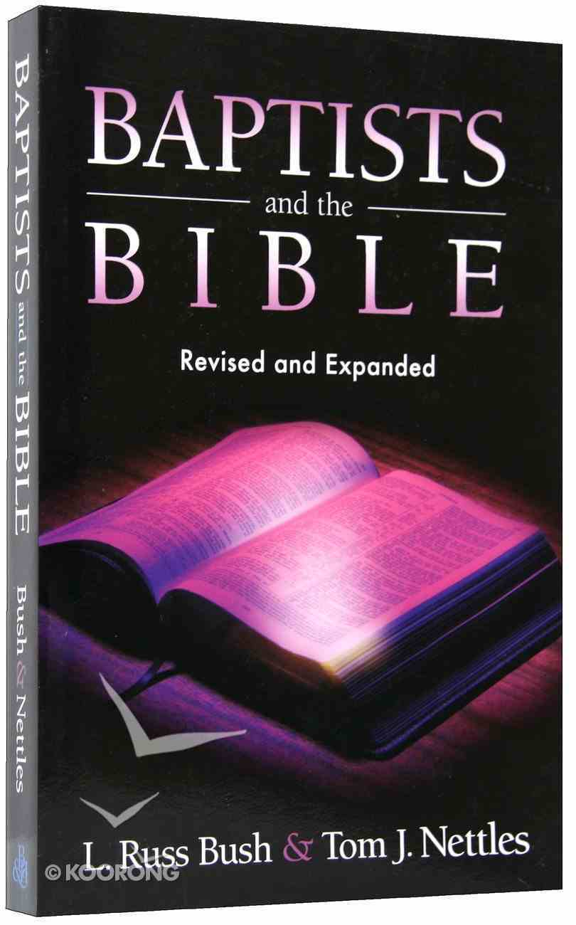 Baptists and the Bible Paperback