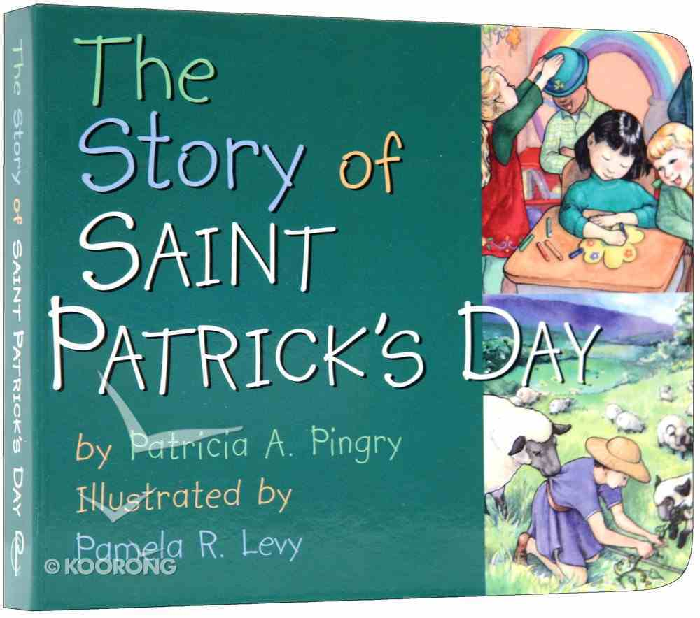 The Story of St Patrick's Day Board Book