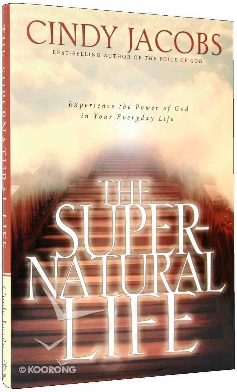 The Supernatural Life Hardback