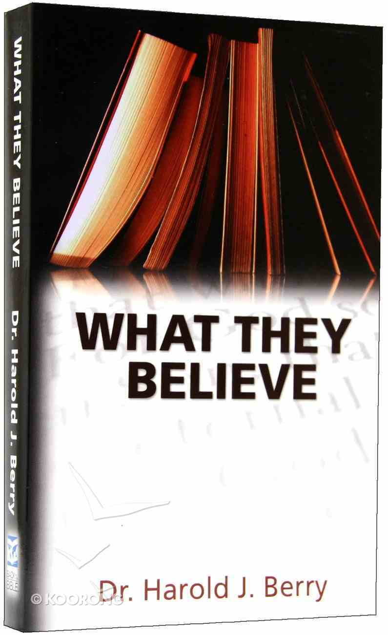 What They Believe (What They Believe Series) Paperback