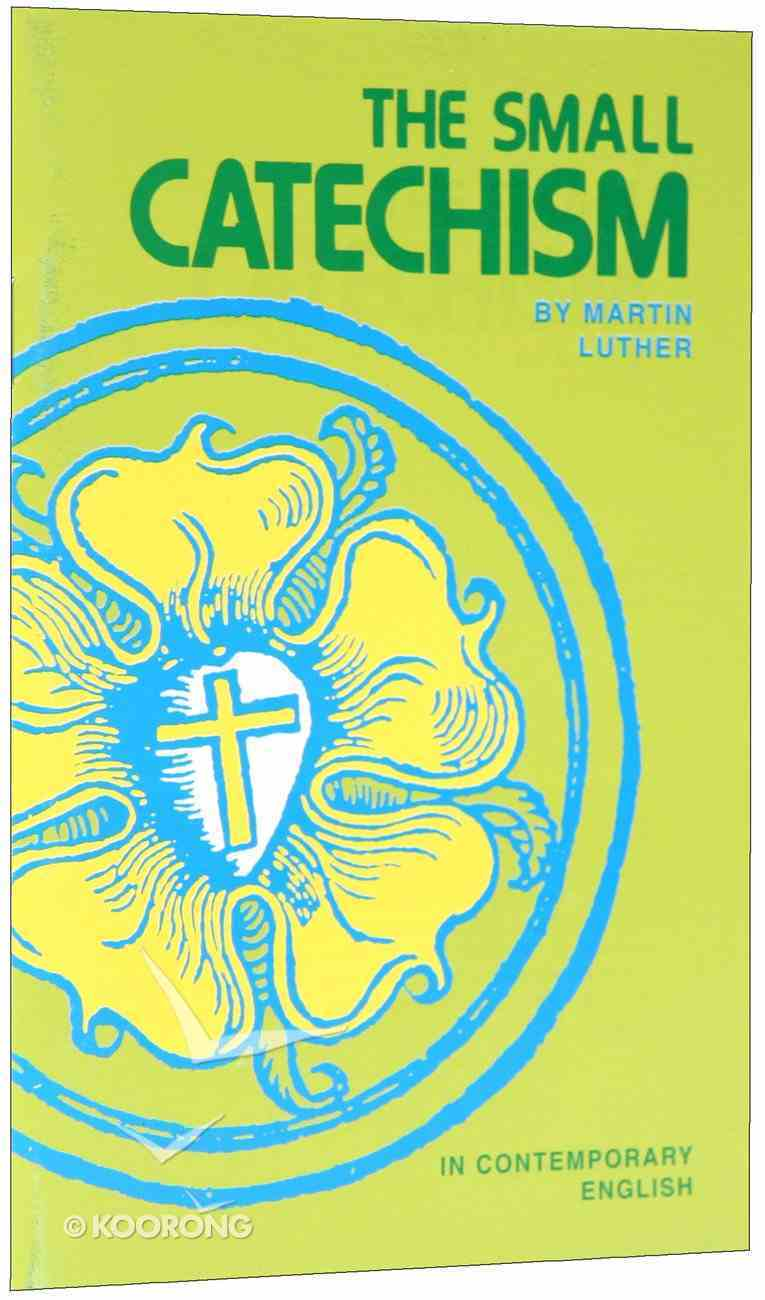 The Small Catechism in Contemporary English Booklet