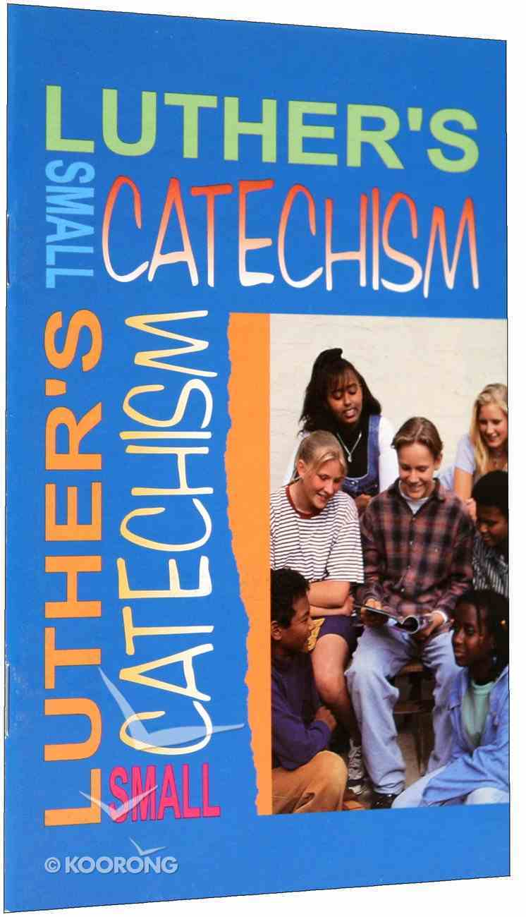 Luther's Small Catechism Paperback