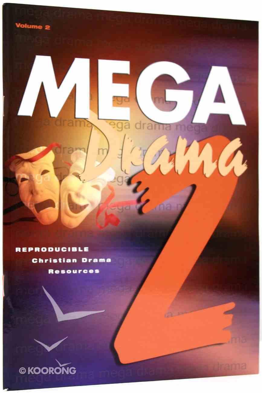 Mega Drama Reproducible (Vol 2) Paperback