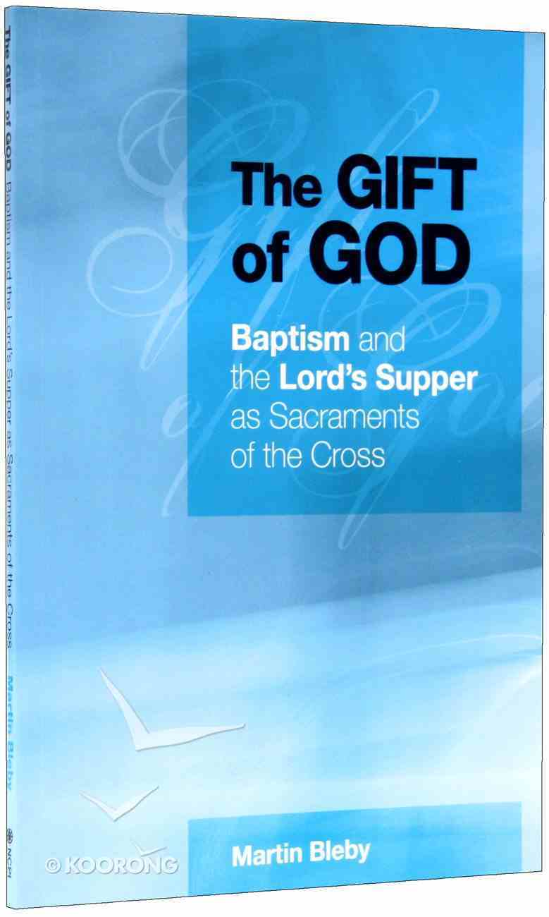 The Gift of God Paperback