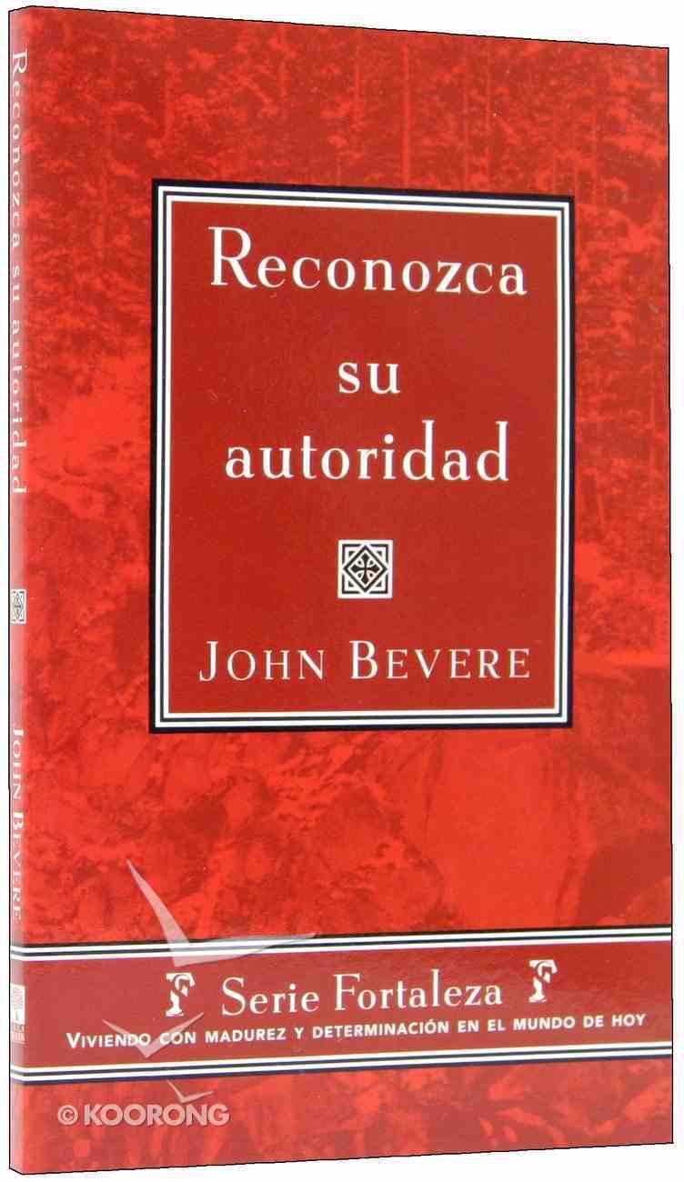 Reconozca Su Autoridad (Recognize Your Spiritual Authority) Paperback