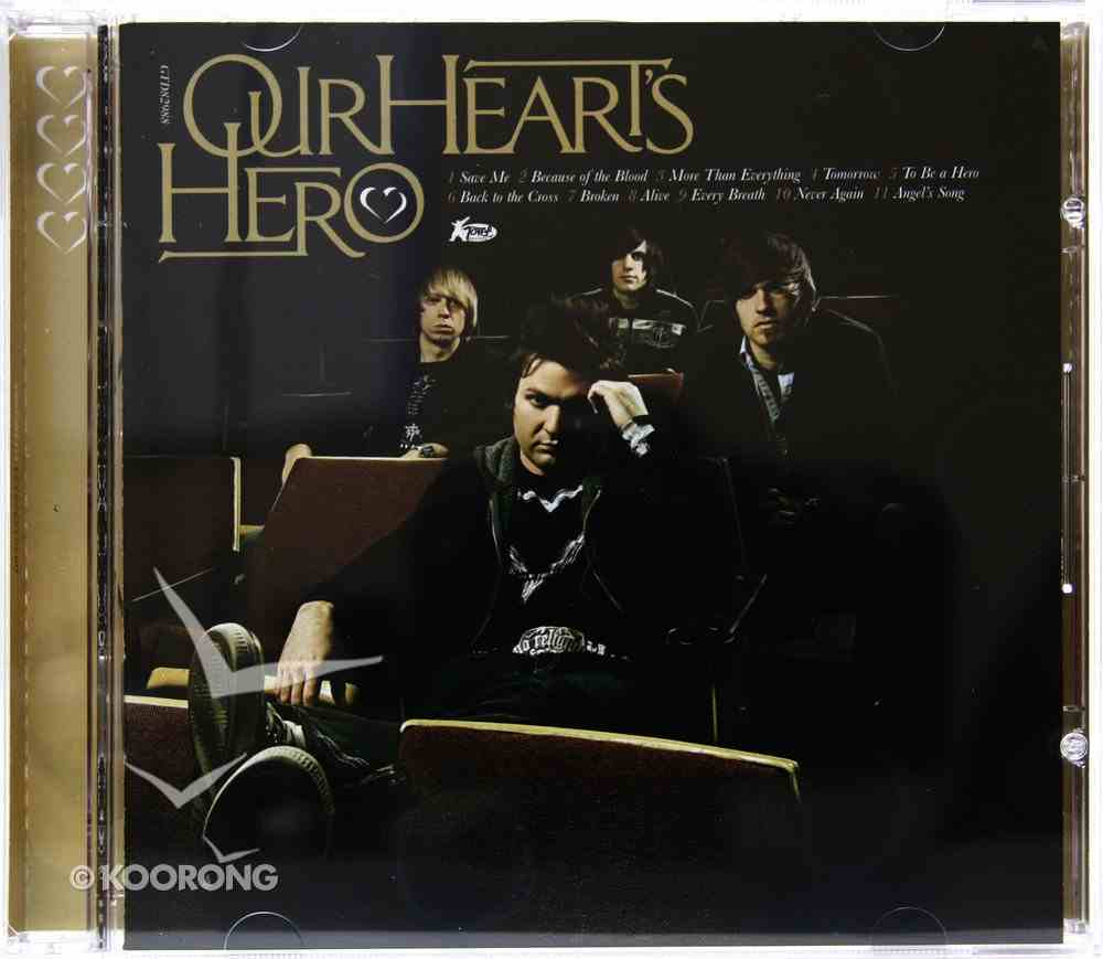 Our Hearts Hero CD