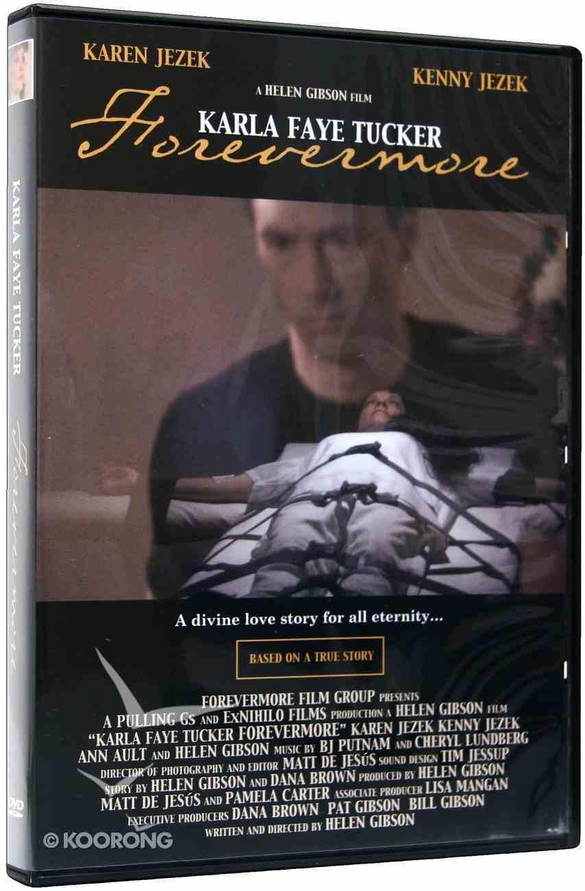 Karla Faye Tucker: Forevermore DVD