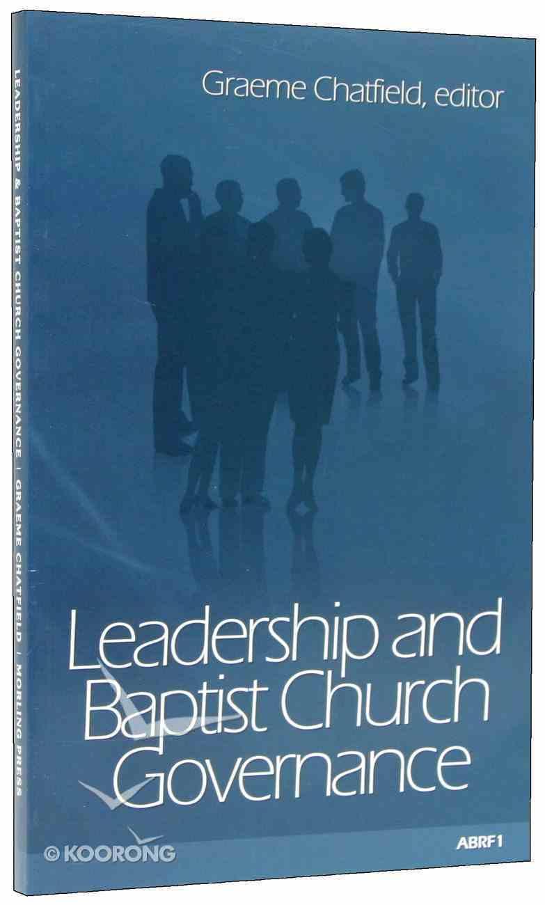 Leadership and Baptist Church Governance Paperback