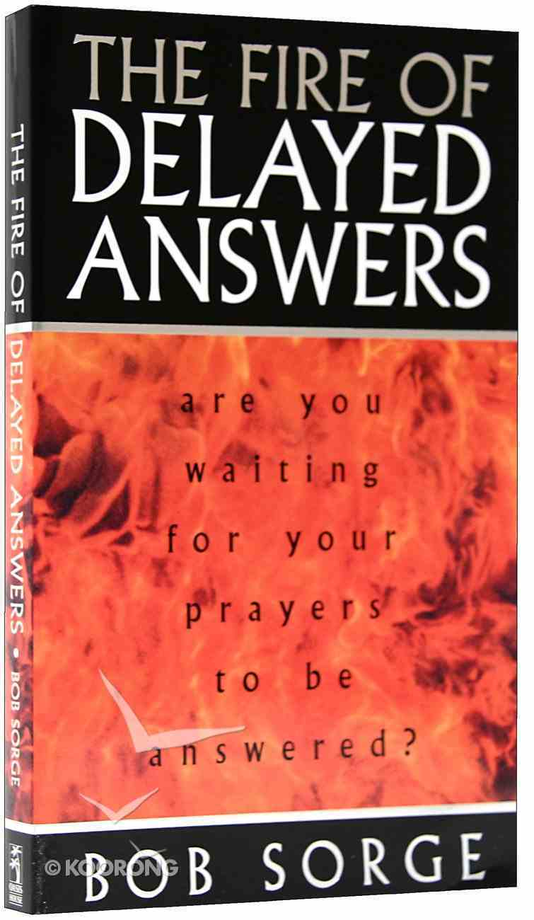 The Fire of Delayed Answers Paperback