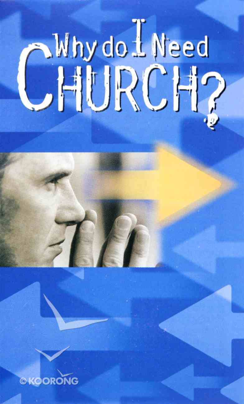 Why Do I Need Church? (20 Pack) Booklet