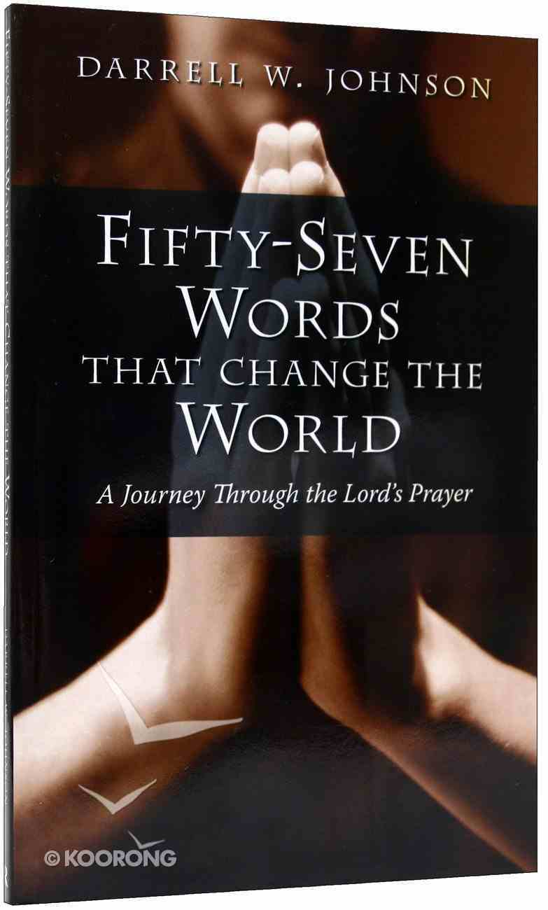 Fifty-Seven Words That Change the World Paperback