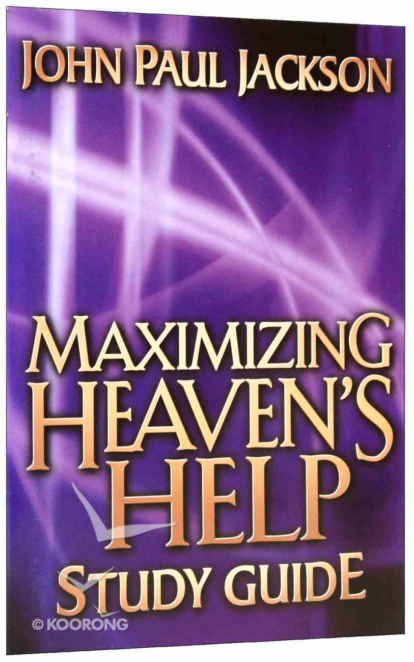 Maximizing Heaven's Help Study Guide Paperback