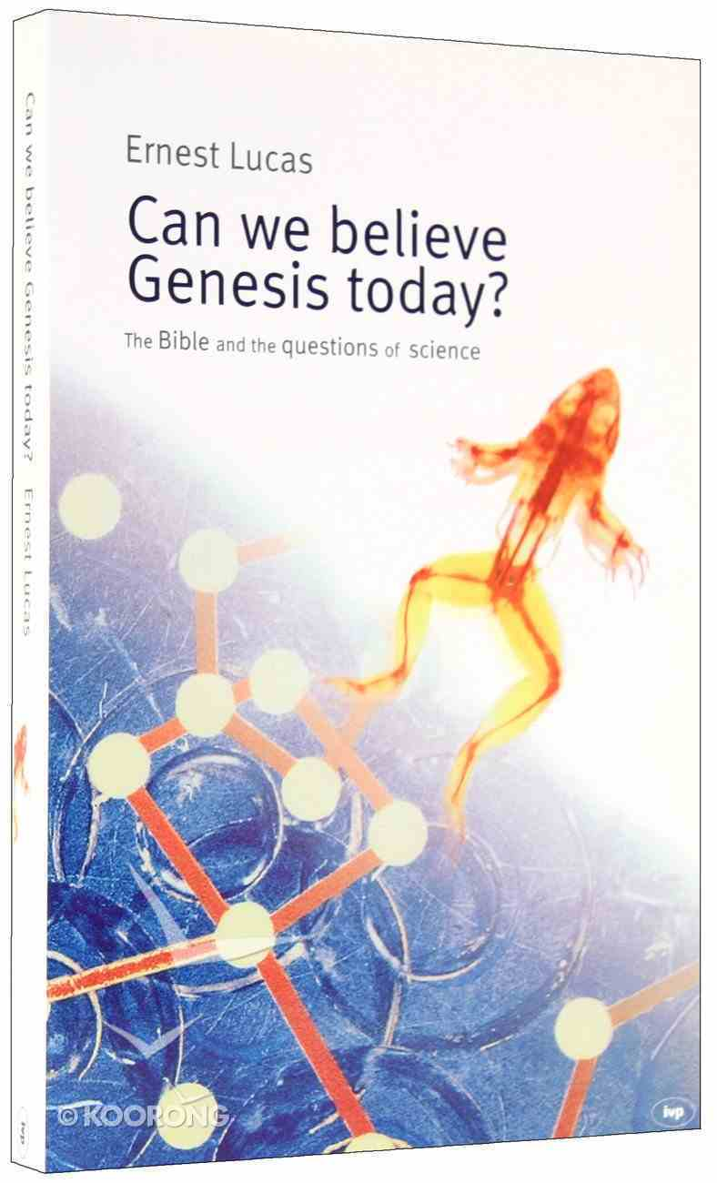 Can We Believe in Genesis Today? Paperback