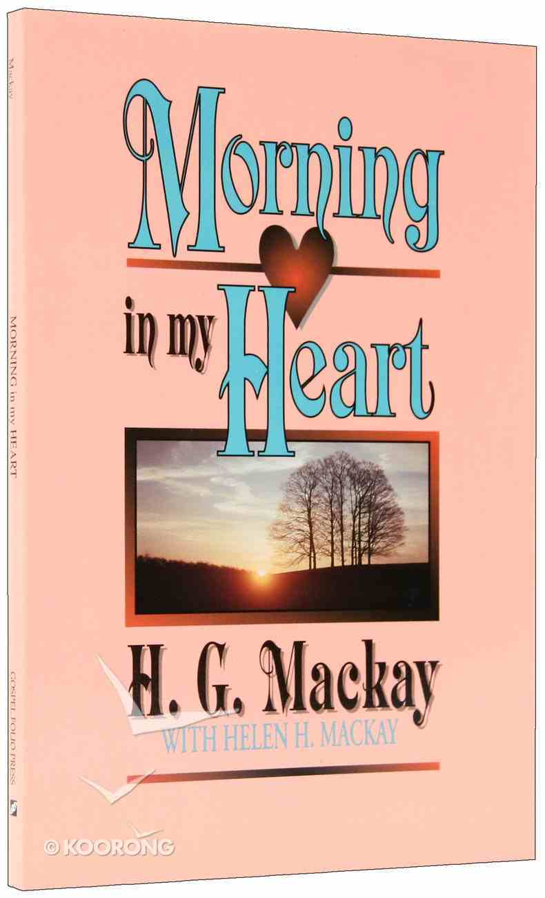 Morning in My Heart Paperback
