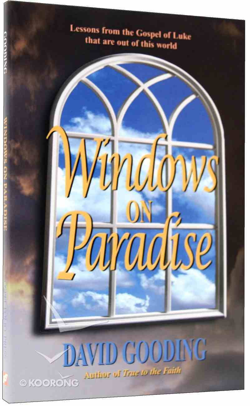Windows on Paradise Paperback