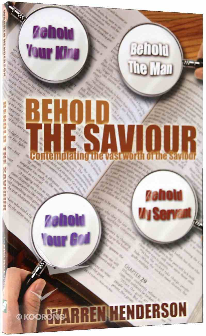 Behold the Saviour Paperback
