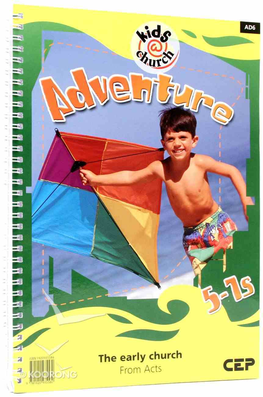 Kids@Church 06: Ad6 Ages 5-7 Teacher's Manual (Adventure) (Kids@church Curriculum Series) Spiral