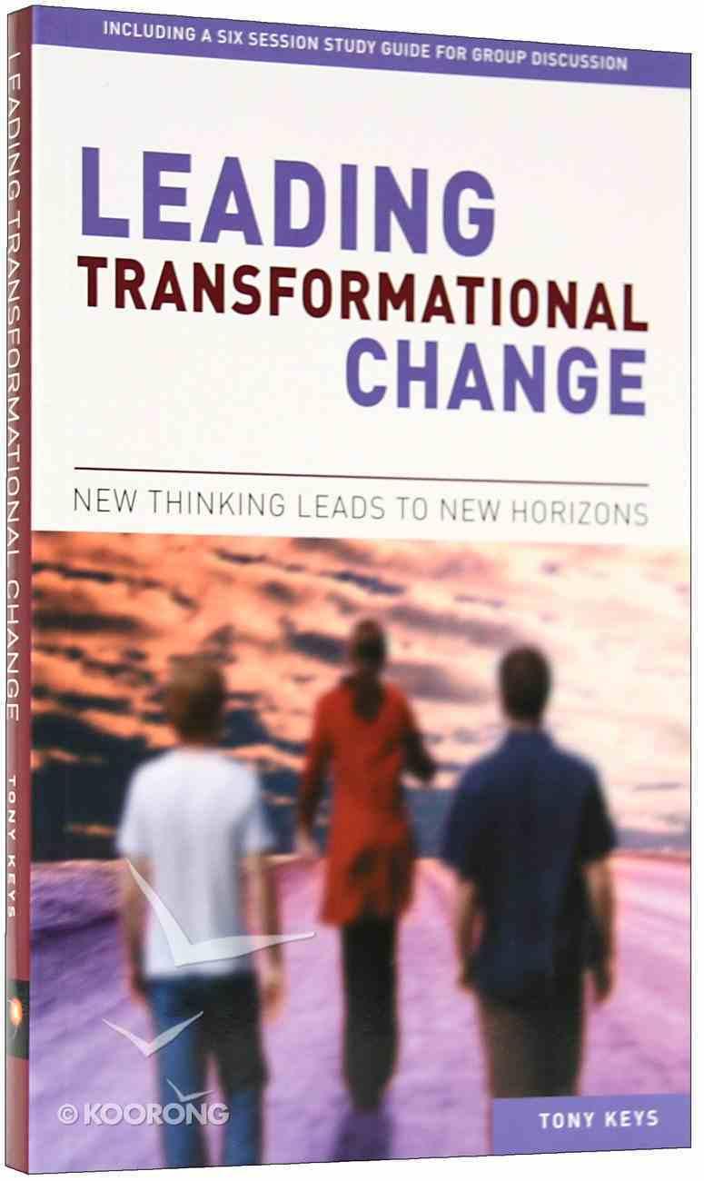 Leading Transformational Change Paperback