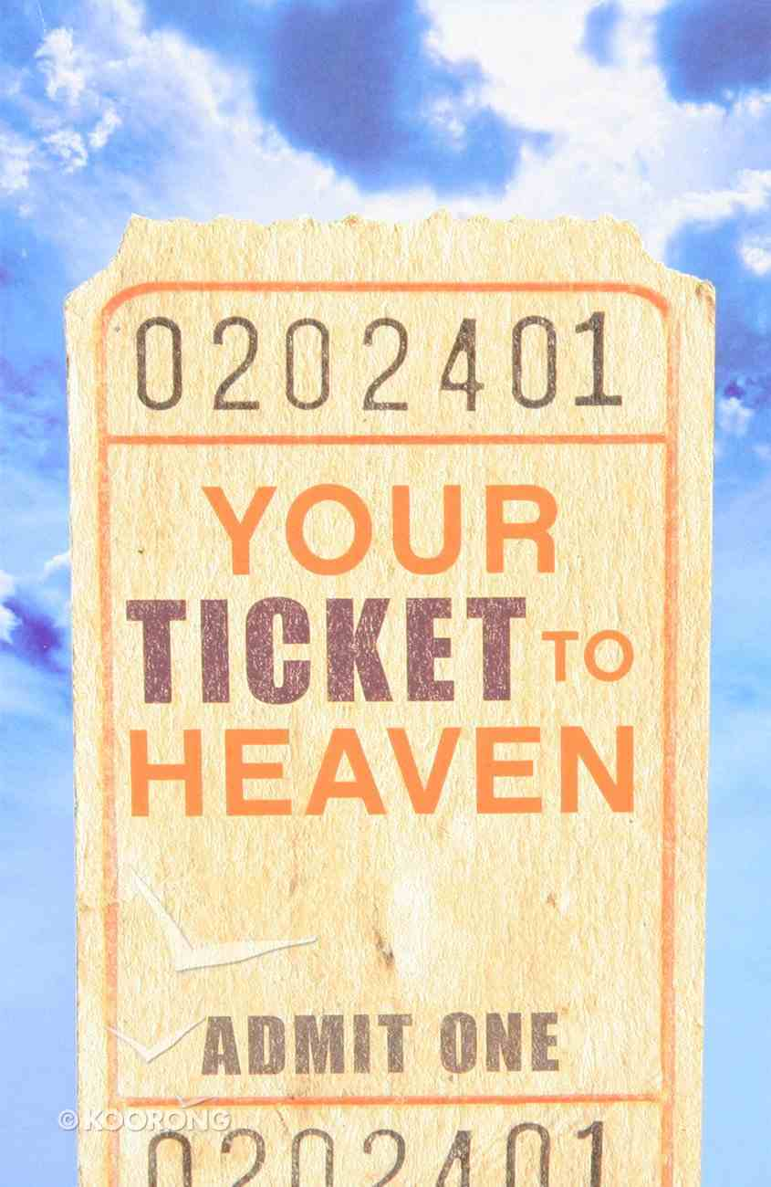 Your Ticket to Heaven (Pack Of 25) Booklet