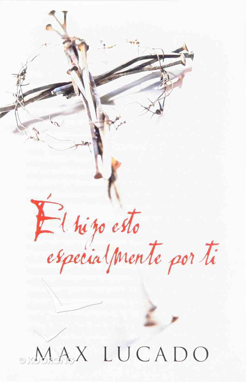 He Did This Just For You (Spanish, Pack Of 25) Booklet