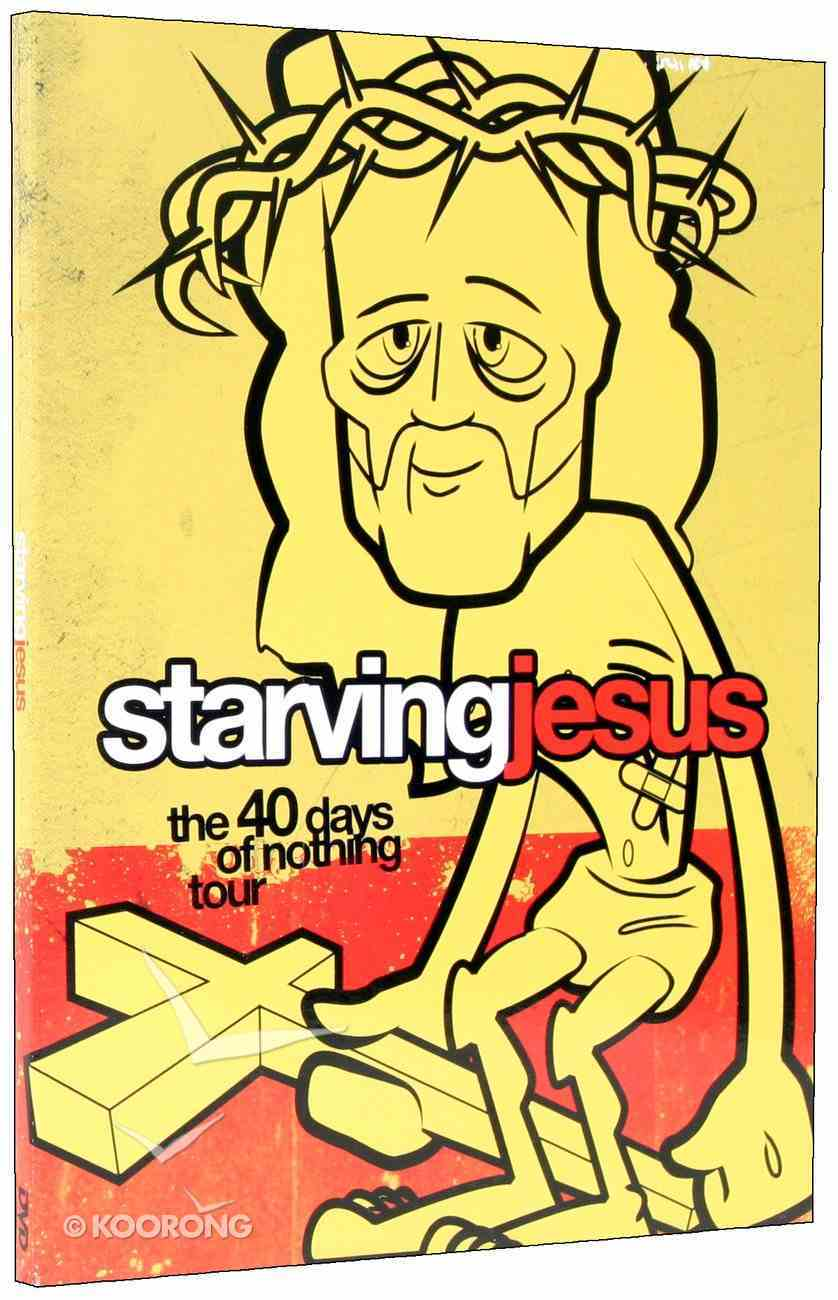 Xxx Church: Starving Jesus (40 Days Of Nothing Tour) DVD