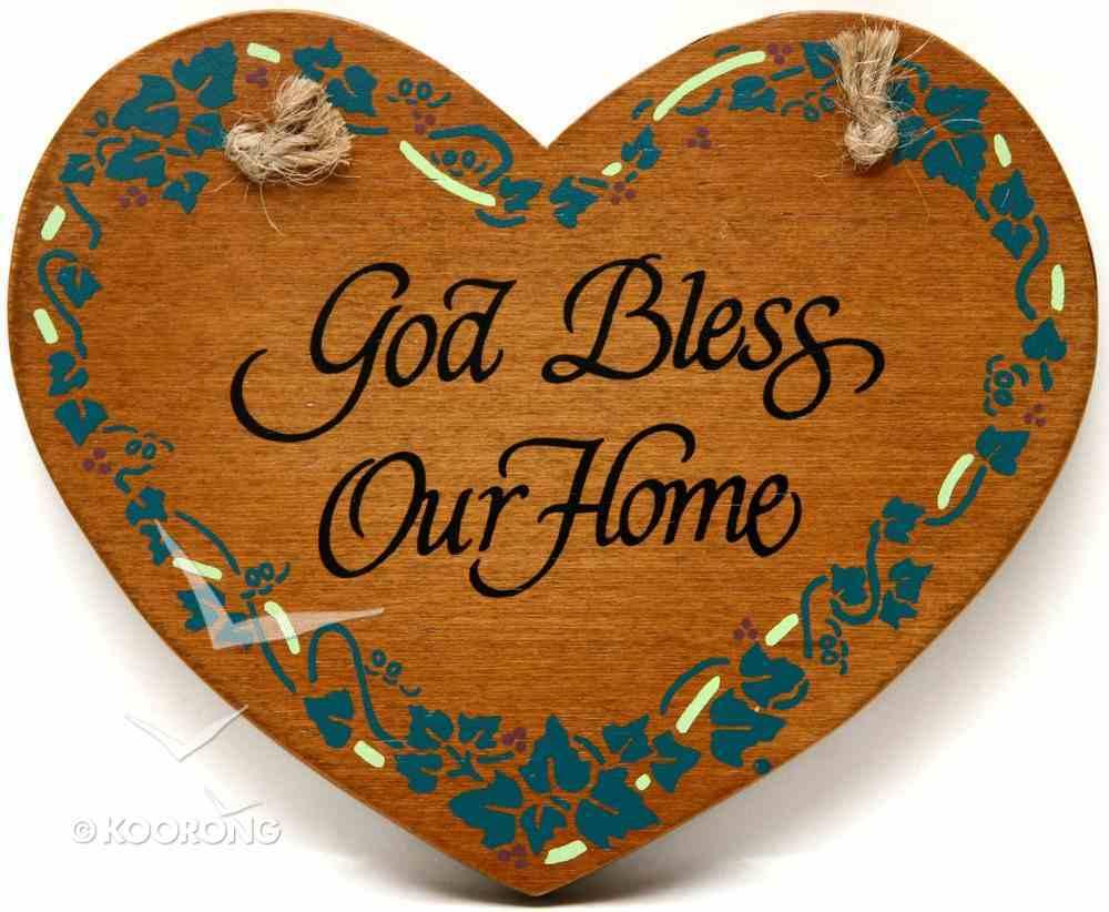 Teakwood Plaque: God Bless Our Home (Heart Shaped) Plaque