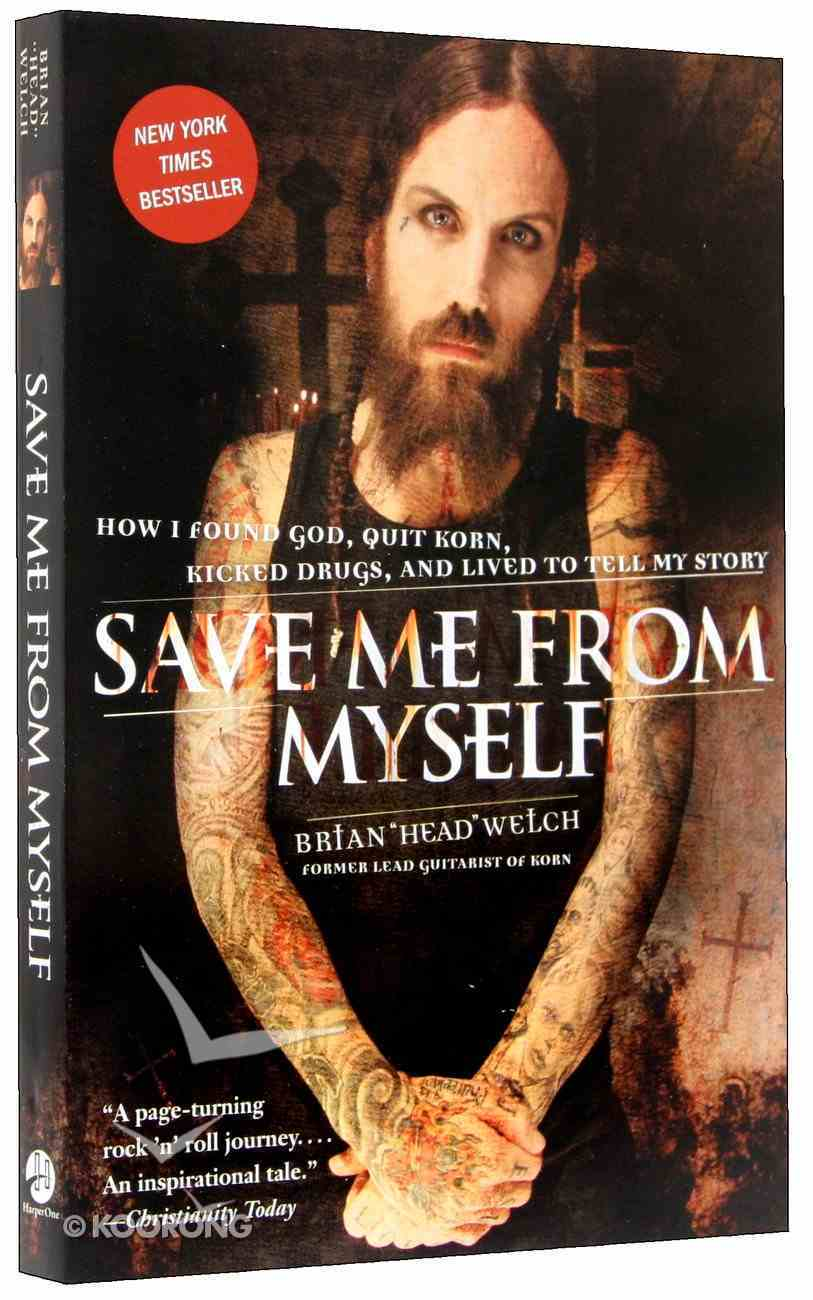 Save Me From Myself Paperback