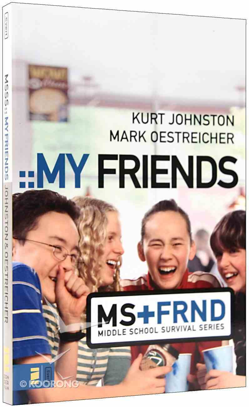 My Friends (Middle School Survival Series) Paperback