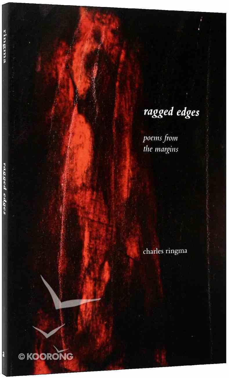 Ragged Edges Paperback
