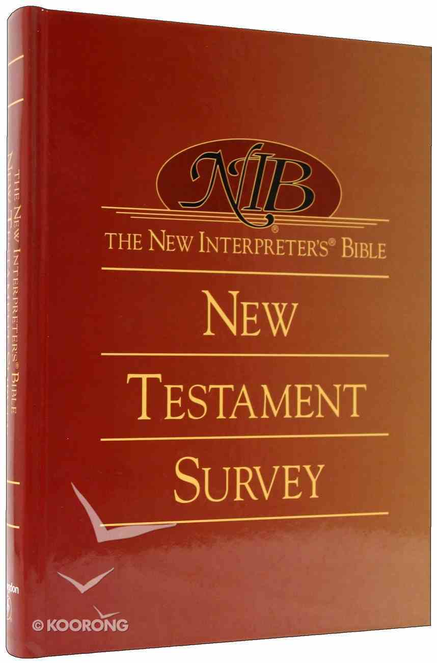New Interpreter's Bible New Testament Survey Hardback