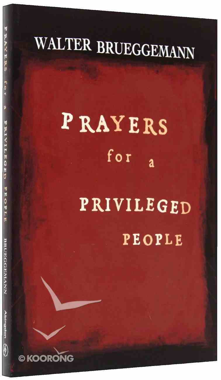 Prayers For a Privileged People Paperback