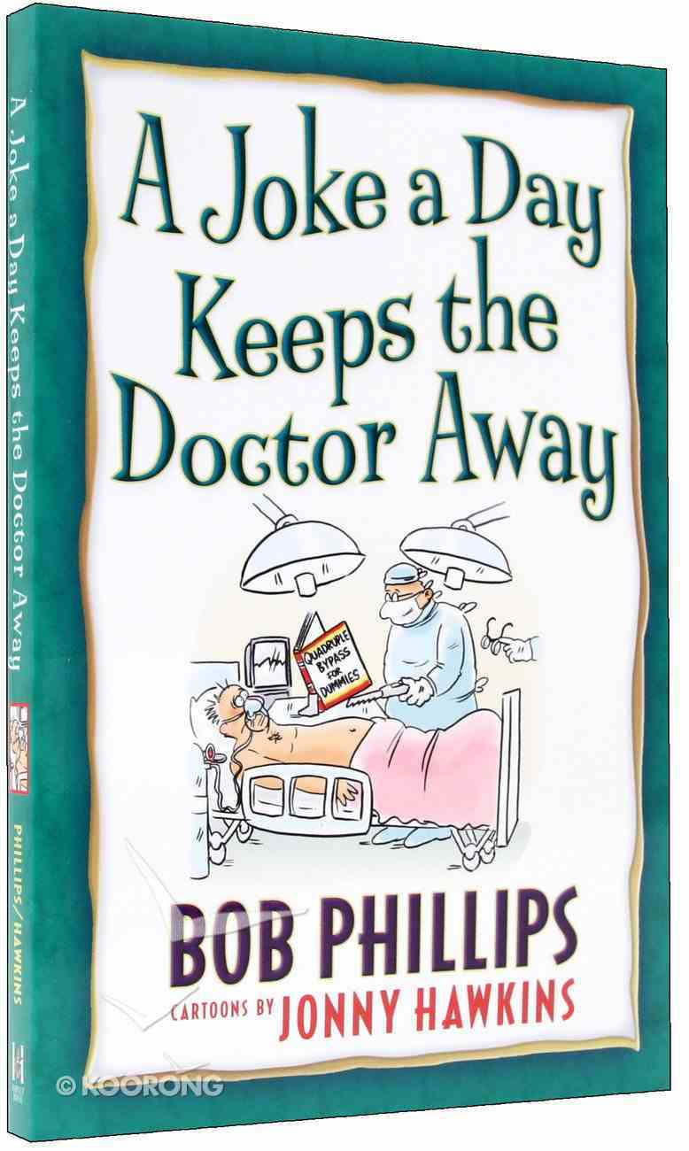 A Joke a Day Keeps the Doctor Away Paperback