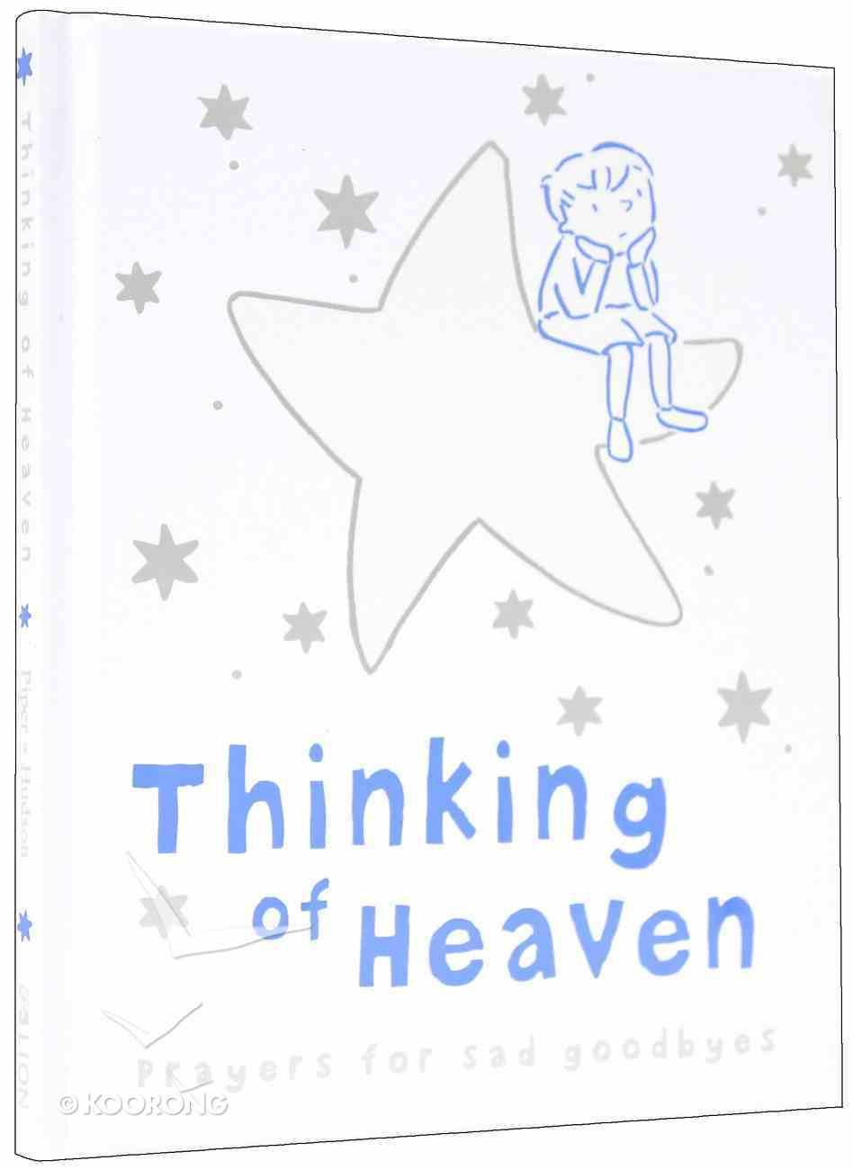 Thinking of Heaven Hardback