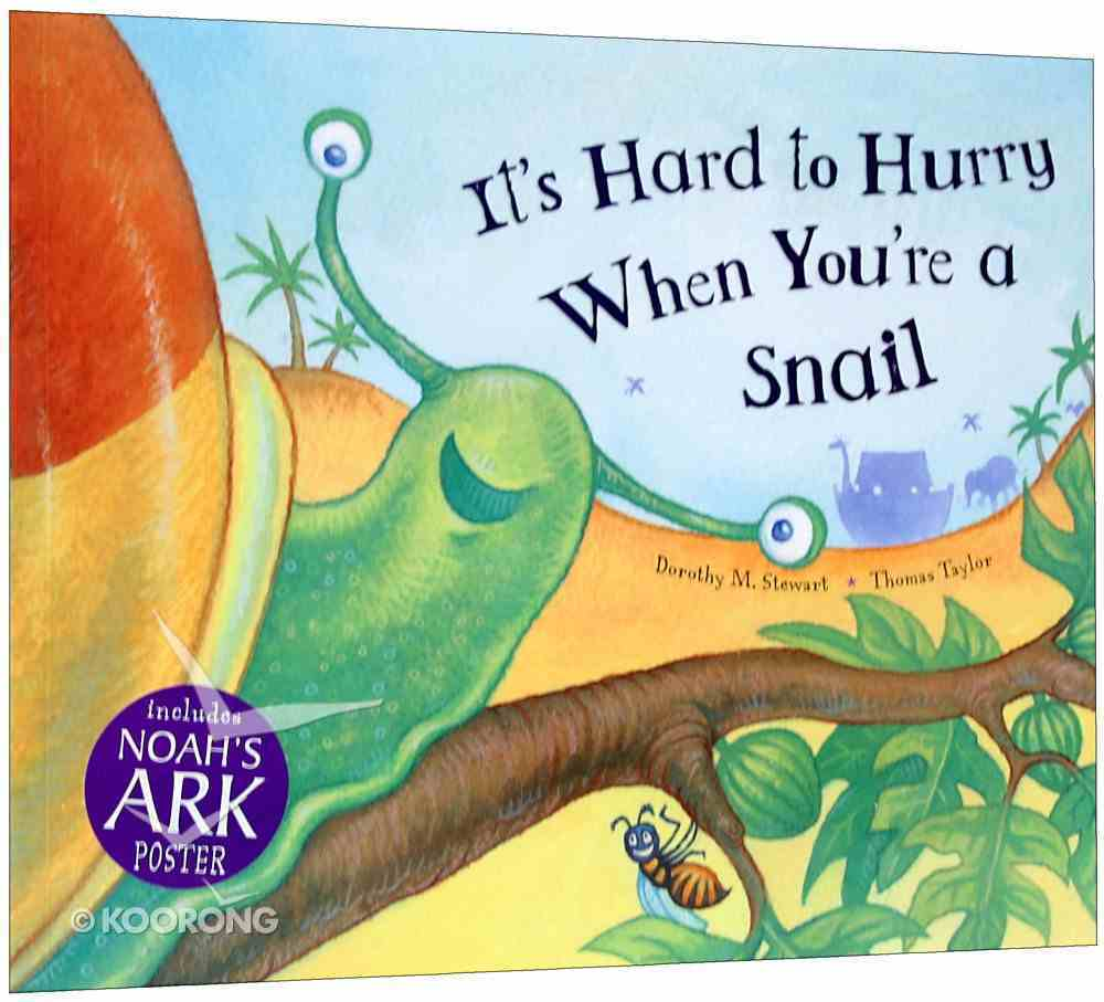 It's Hard to Hurry When You're a Snail Paperback