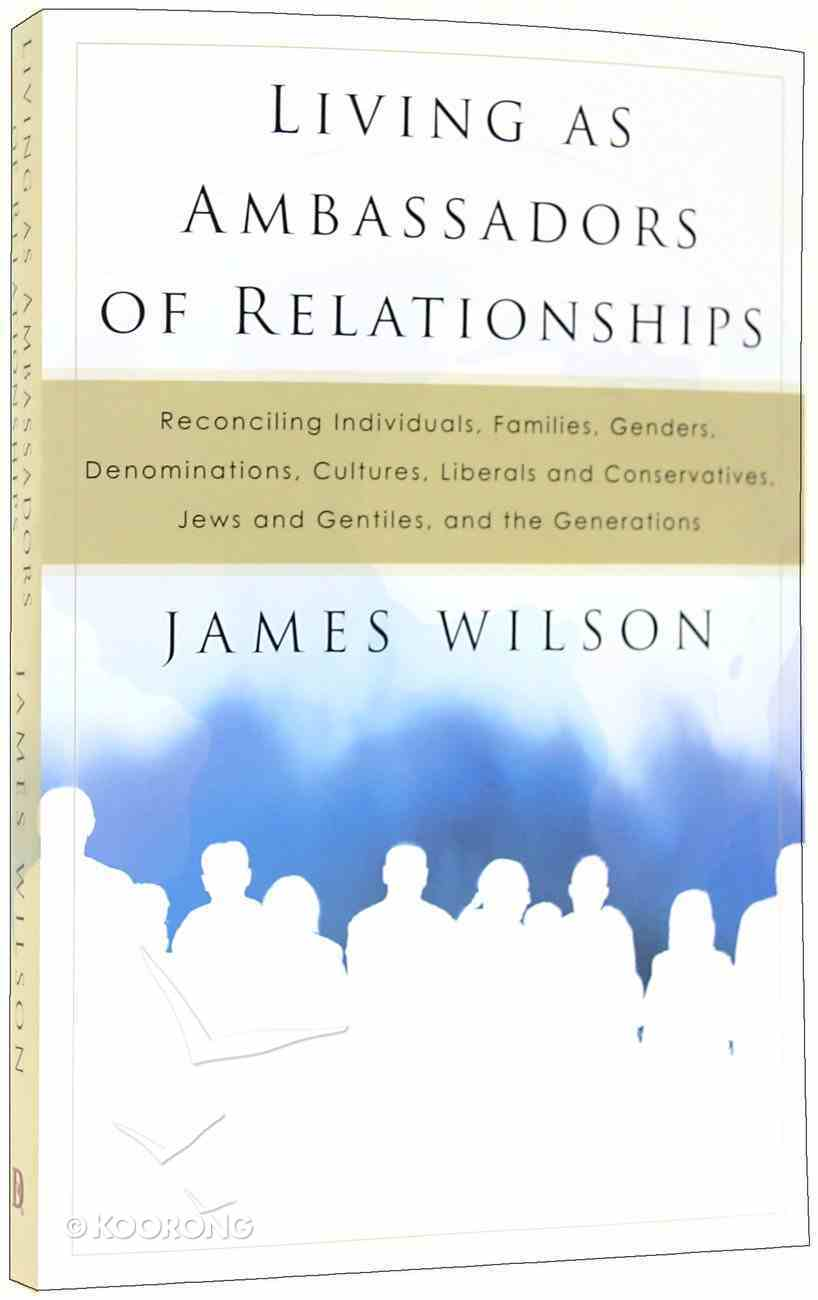 Living as Ambassadors of Relationships Paperback