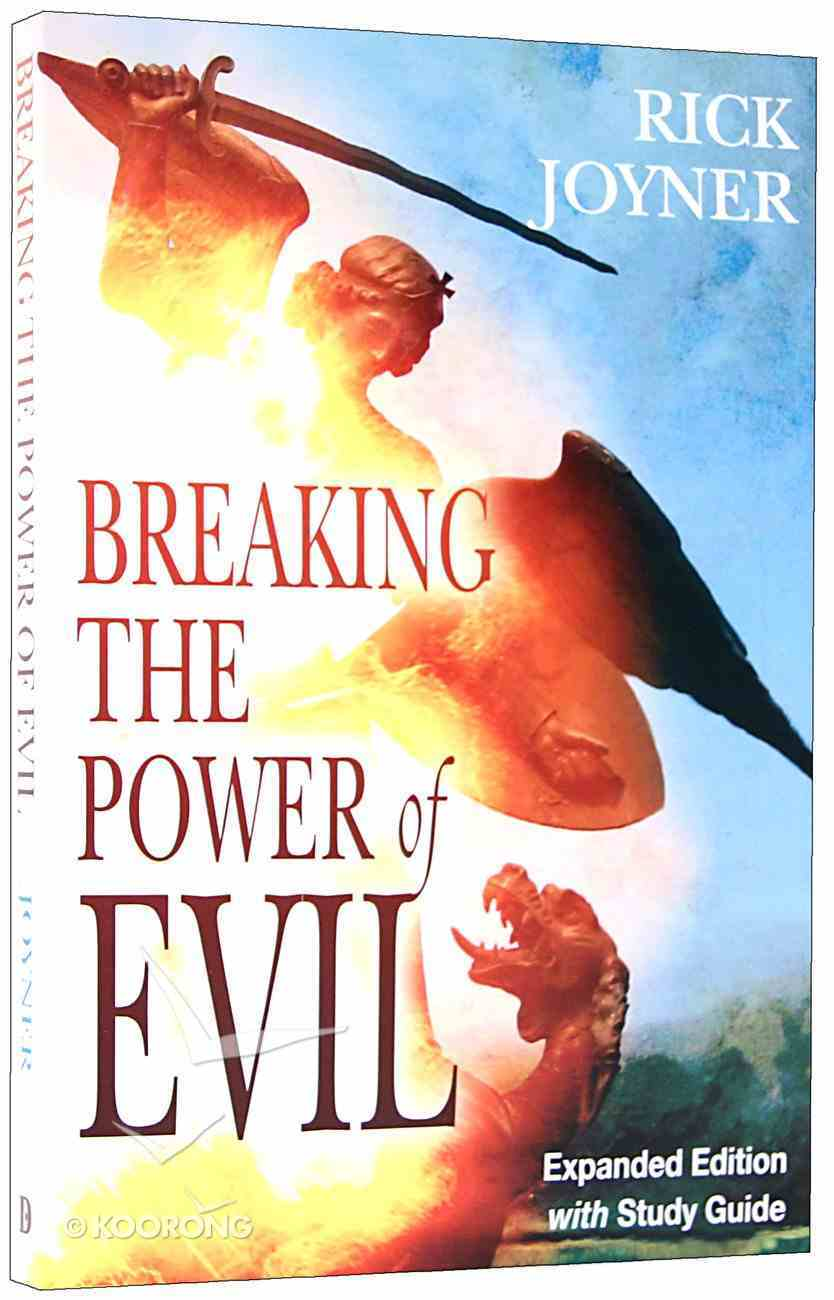 Breaking the Power of Evil Paperback