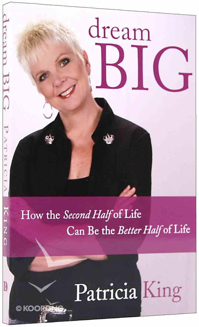 Dream Big Paperback