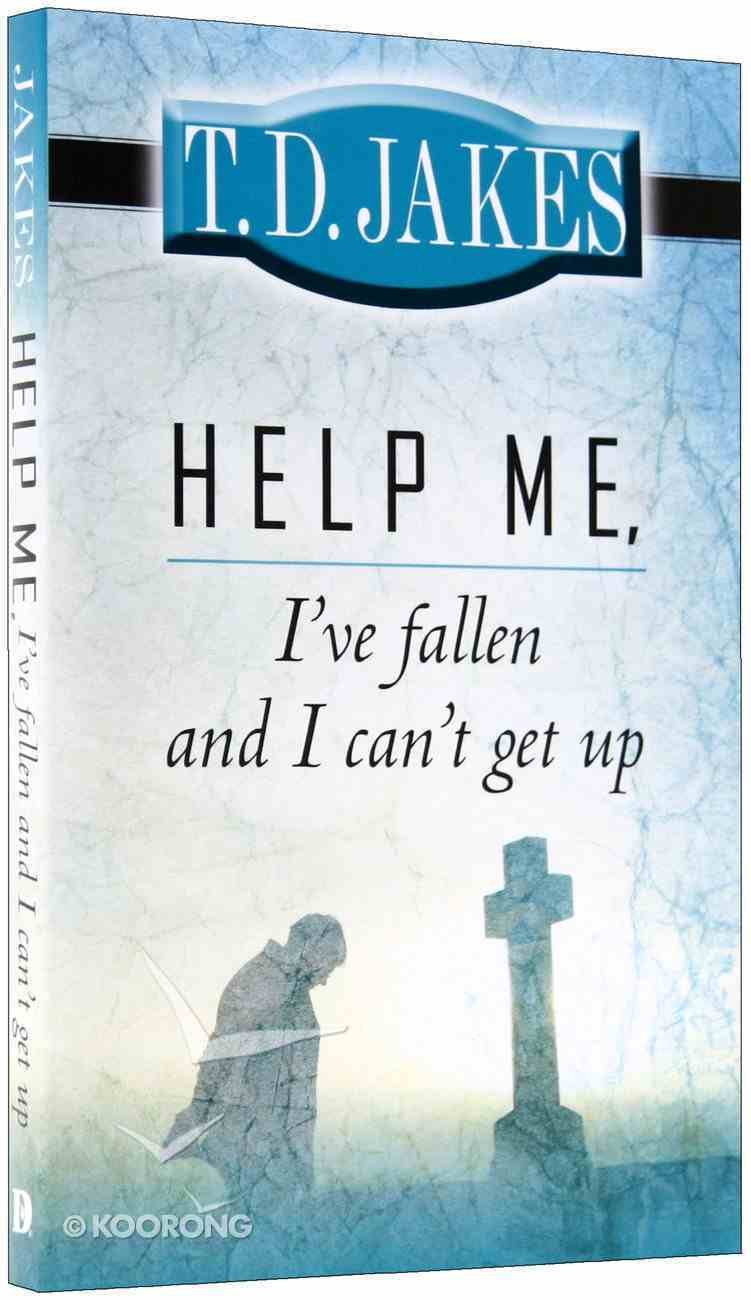 Help Me, I've Fallen and I Can't Get Up Paperback