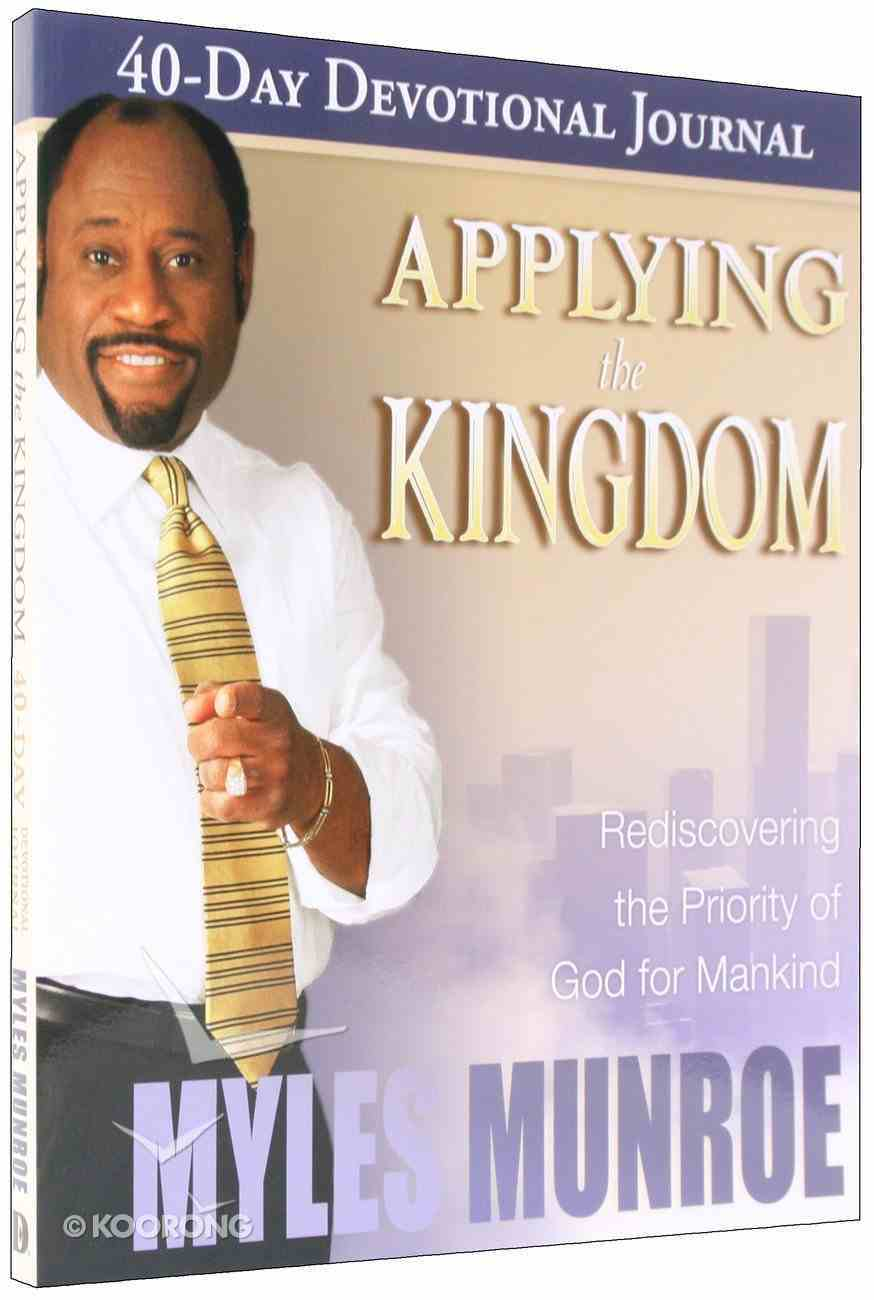 Applying the Kingdom Study Guide (#03 in Understanding The Kingdom Series) Paperback