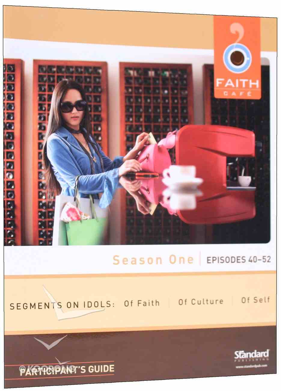 Season One Episodes 40-52 (Participant's Guide) (Faith Cafe Series) Paperback