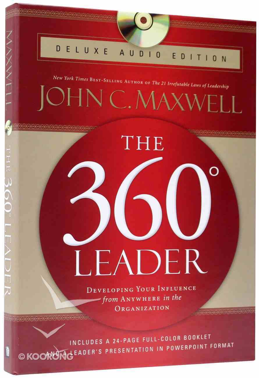 The 360 Degree Leader Deluxe Audio Ed Incl 3cds Booklet Power Point Presentation By John C Maxwell Koorong