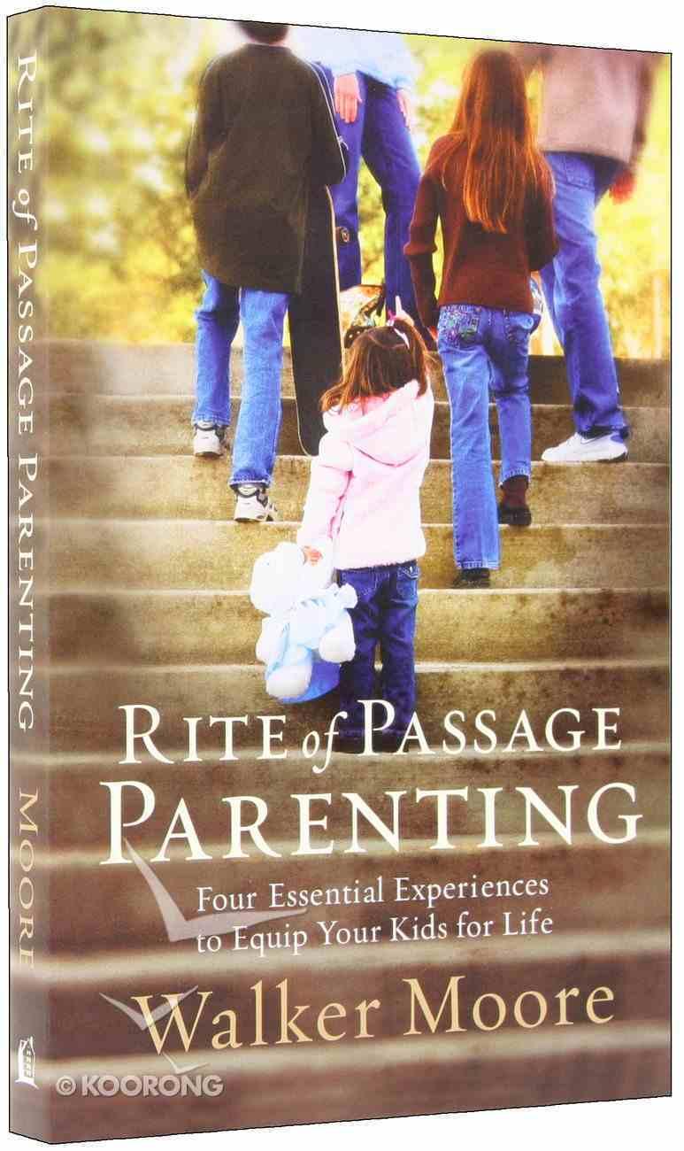 Rite of Passage Parenting Paperback