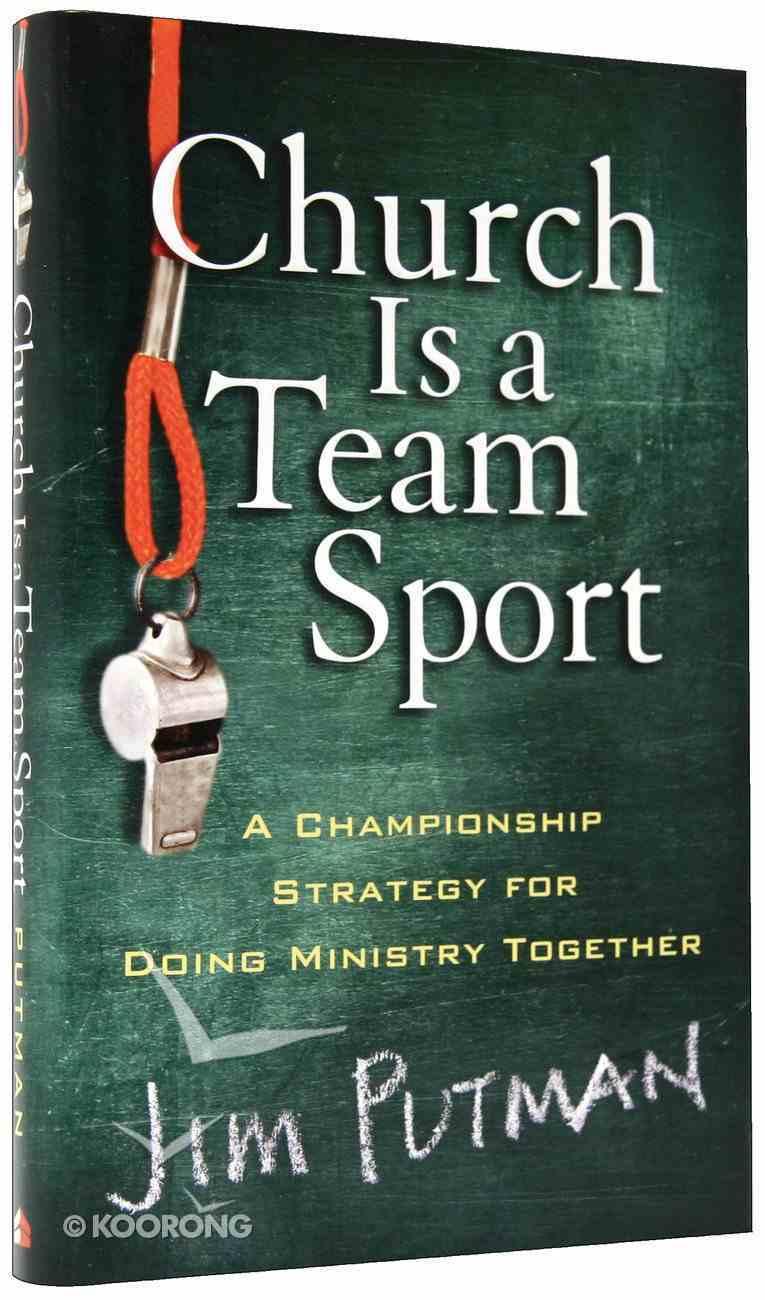 Church is a Team Sport Hardback